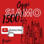 OGGI raggiunti i 1500 ISCRITTI al canale YouTube della Parrocchia!