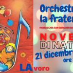 La NOVENA di Natale per arrivare a ORCHESTRARE LA FRATERNITÀ': oggi suoniamo il LA, come LAvoro!