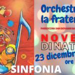 La NOVENA di Natale per arrivare a ORCHESTRARE LA FRATERNITÀ': oggi suoniamo una SINFONIA!