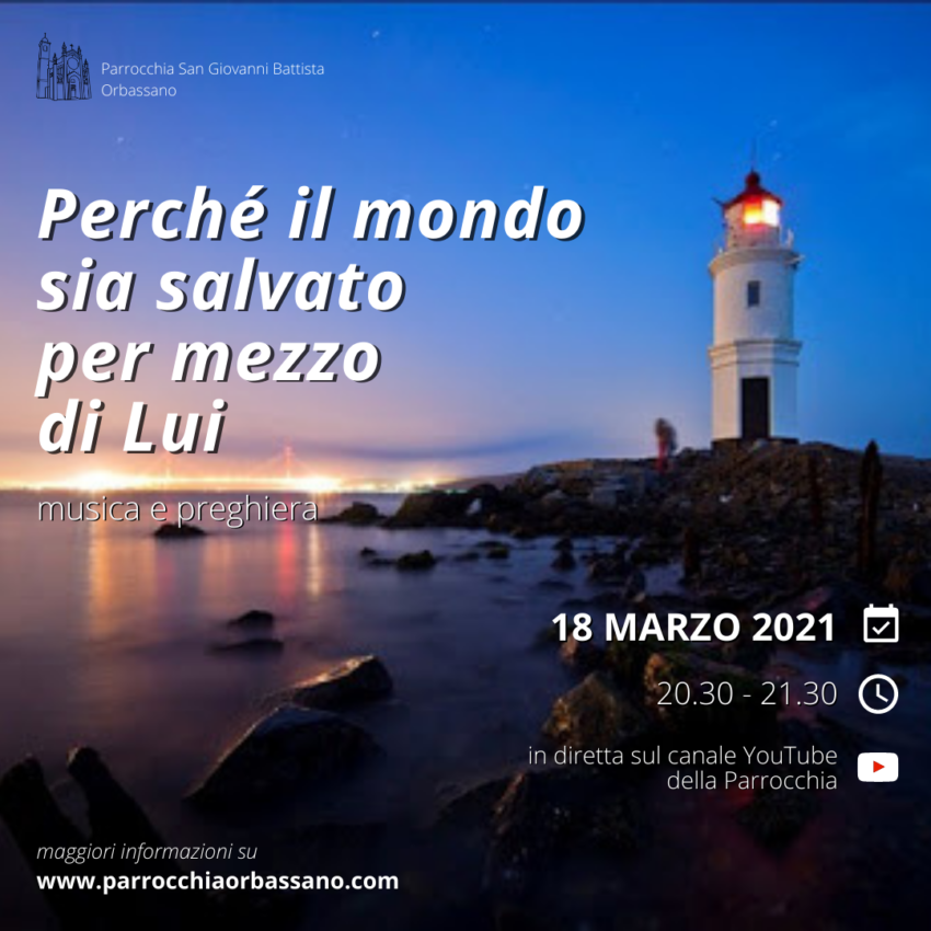 Incontro quaresimale 18 marzo 2021 - Parrocchia di Orbassano