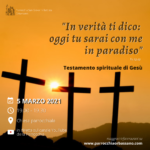 Incontro quaresimale di venerdì 5 marzo: il testamento spirituale di Gesù