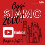 Sono 2.000 gli iscritti al canale YouTube della Parrocchia!